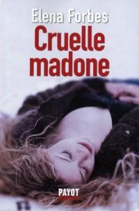 Cruelle Madone