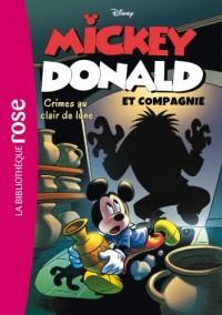 Mickey, Donald et Compagnie 01 - Crimes au clair de lune