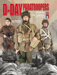 D-Day Paratroopers: The British, The Canadian and The French