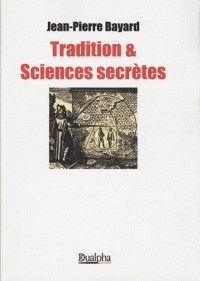 Tradition et sciences secrètes