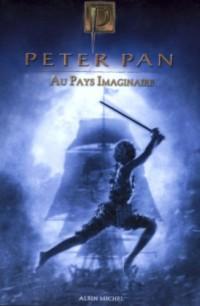 Peter Pan : Au Pays Imaginaire