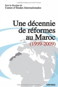 Une décennie de réformes au Maroc (1999-2009)