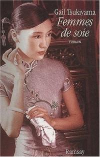 Femmes de soie