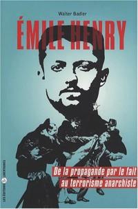 Emile Henry : de la propagande par le fait au terrorisme anarchiste