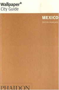 Mexico : La ville en un regard