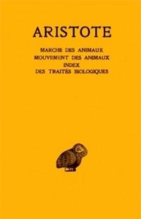 Aristote. Marche des animaux - Mouvement des animaux
