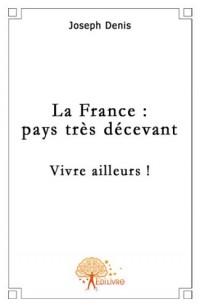 La France : pays très décevant