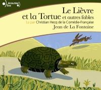 Le Lievre et la Tortue et Autres Fables CD