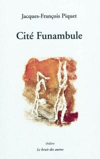 Cité Funambule