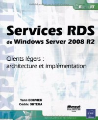 Services RDS de Windows Server 2008 R2 - Clients légers : architecture et implémentation