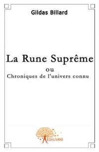 La rune suprême ou chroniques de l'univers connu