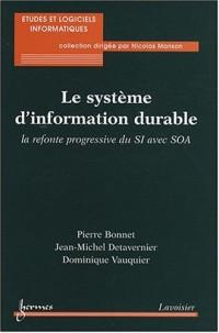 Le système d'information durable : La refonte progressive du SI avec SOA