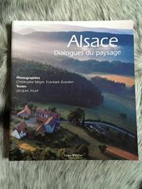 Alsace, Dialogues Du Paysage