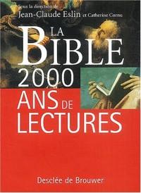 La Bible : 2000 ans de lectures