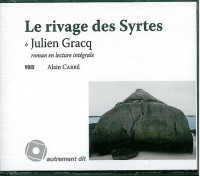Le rivage des Syrtes (9CD audio)