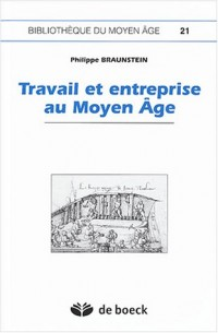 Travail et entreprise au Moyen Age