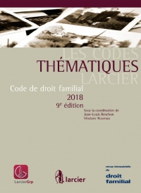 Code thématique - Code de droit familial - 2018: À jour au 1er janvier 2018