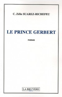 Le Prince Gerbert