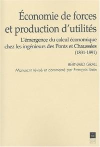 Economie de forces et production d'utilités