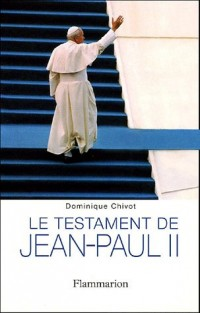 Le Testament de Jean-Paul II