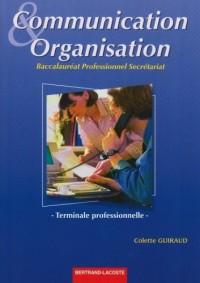 Communication et organisation Terminale professionnelle Baccalauréat professionnel secrétariat
