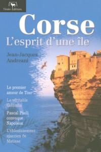 Corse : L'esprit d'une île