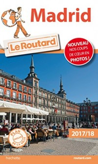 Guide du Routard Madrid 2017/18