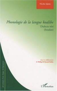 Phonologie de la Langue Koalibe Dialecte Rere (Soudan)