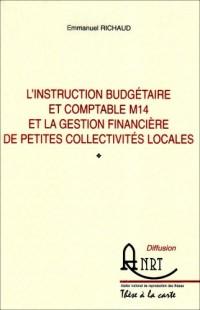 L'instruction budgétaire et comptable M14 et la geston financière de petites collectivités