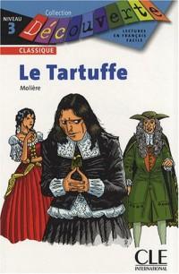 Le Tartuffe : Niveau 3