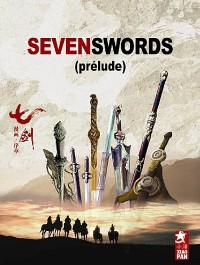 Seven Swords (prélude)