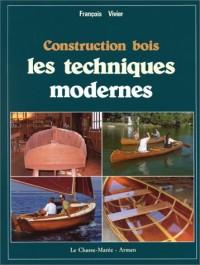Construction en bois : les techniques modernes