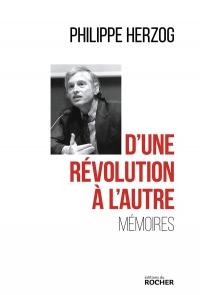 D'une révolution à l'autre: Mémoires