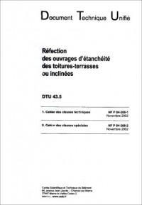 Dtu 43.5 Refection des Ouvrages d'Etancheite des Toitures-Terrasses Ou Inclines