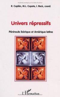 Univers répressifs : Pénisule ibérique et Amérique latine