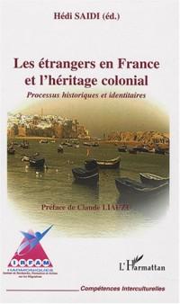 Les étrangers en France et l'héritage colonial : Processus historiques et identitaires