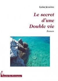 Le secret d'une double vie