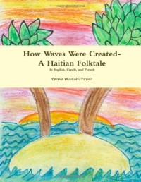 How Waves Were Created- A Haitian Folktale
