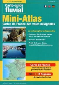 Mini-atlas des voies navigables de France : Edition trilingue français-anglais-allemand
