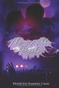The Fallen Angels, Tome 3 : Ava & Jayden