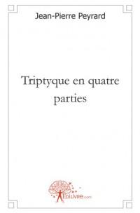 Triptyque en quatre parties