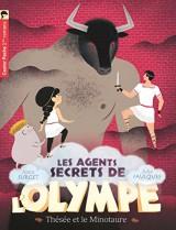 Les agents secrets de l'Olympe, Tome 6 : Thésée et le Minotaure [Poche]