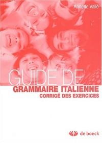 Guide de grammaire italienne : Corrigé des exercices