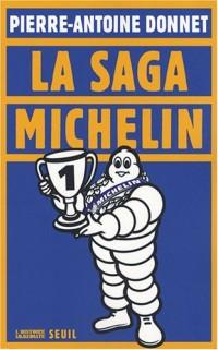 La saga Michelin