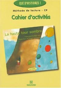 La haute tour sombre : Cahier d'activités CP
