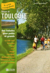 50 Itinéraires Autour de Toulouse