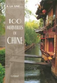 100 Merveilles de Chine