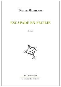Escapade en Facilie