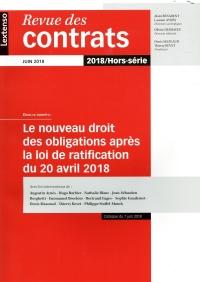 Revue des Contrats.le Nouveau Droit des Obligations Après la Loi de Ratification