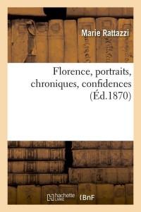 Florence  Portraits  Chroniques  ed 1870